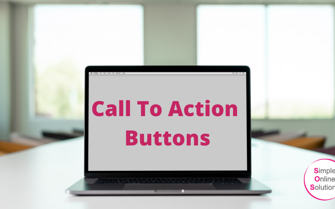 Call To Action Buttons – What They Are & How To Use Them
