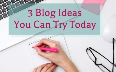 3 Blog Ideas you can try