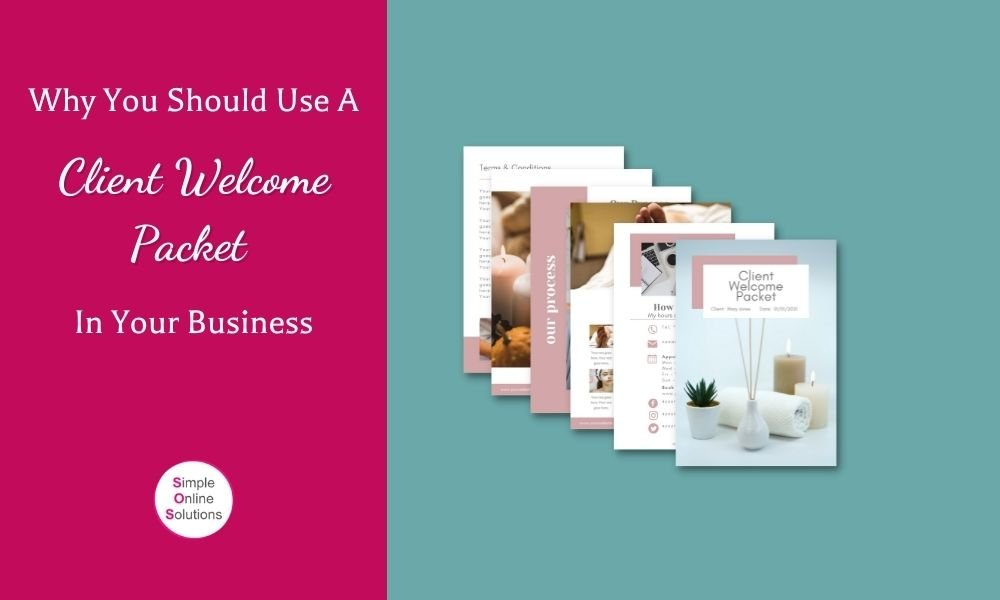 Why you should use a Client Welcome Packet in your business